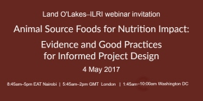 Join our webinar! Designing projects for improving nutrition through animal source foods—4 May 2017